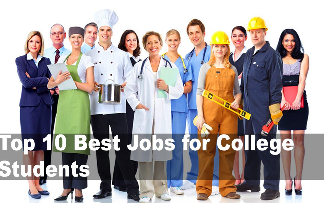 Job Application Review: Top Ten Best Jobs for College Students